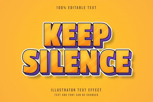 Mantieni il silenzio, effetto di testo modificabile gradazione gialla arancione viola fumetto ombra stile di testo Vettore Premium