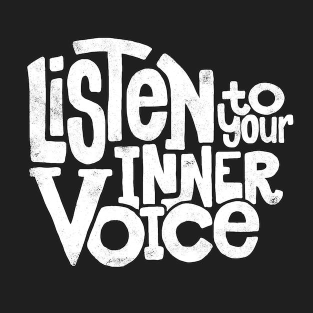 Ascolta la tua voce interiore disegno a mano scritte, t-shirt. Vettore Premium