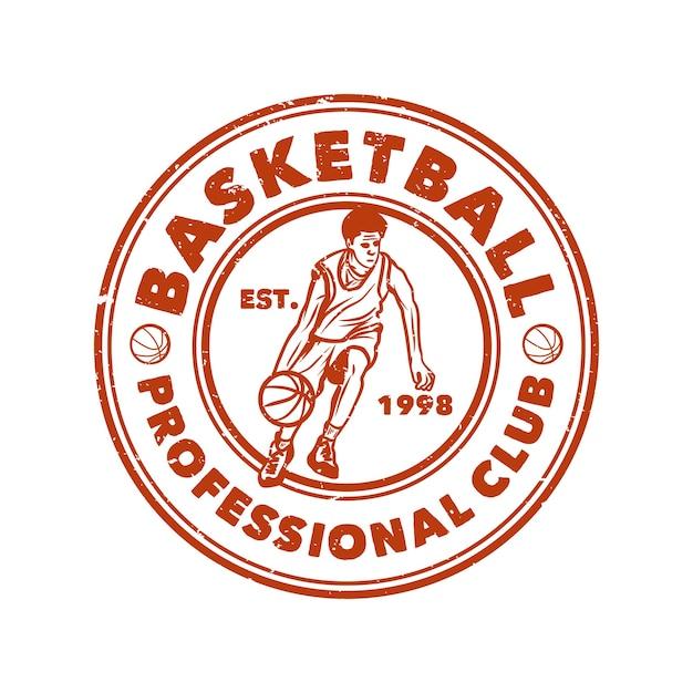 Logo design basket club professionale con uomo dribbling illustrazione vintage basket Vettore Premium