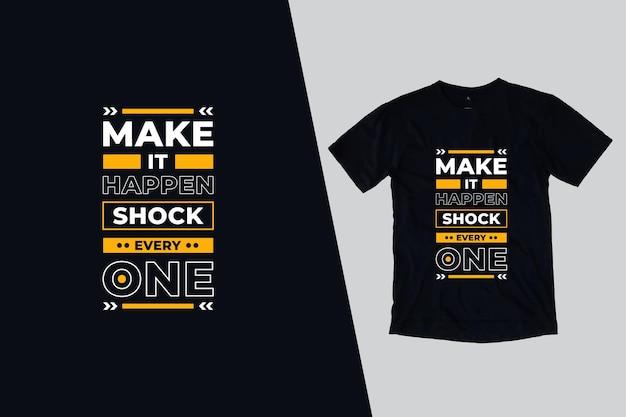 Fallo accadere shock ogni disegno di citazioni di magliette Vettore Premium