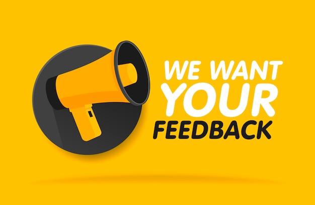 Megafono su sfondo tondo. vogliamo il tuo feedback in bolla. modello di banner illustrazione. Vettore Premium