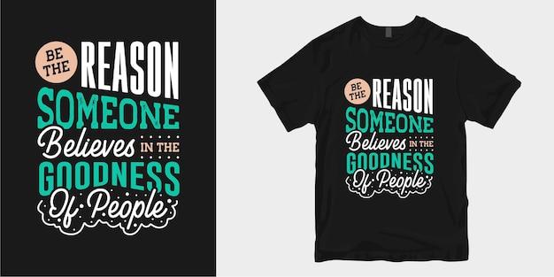 Motivare e ispirare la gentilezza del design della maglietta cita la tipografia dello slogan Vettore Premium