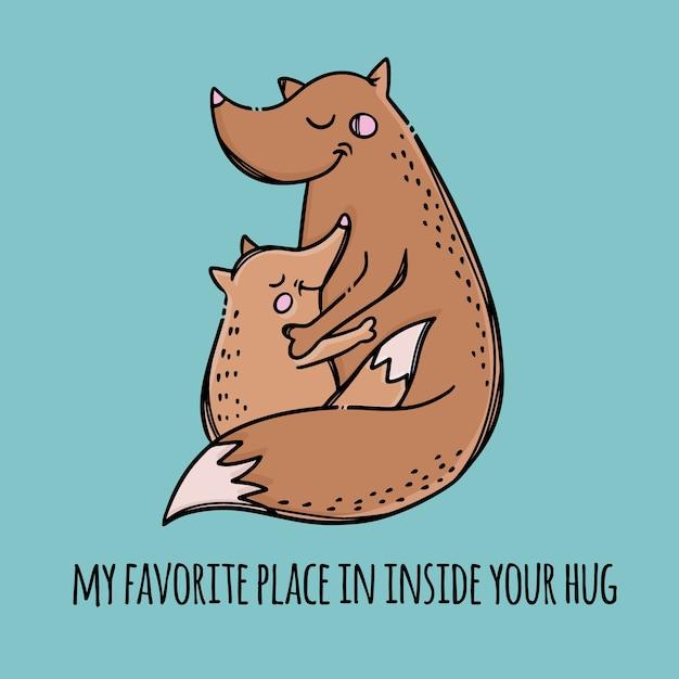 Il mio posto preferito nei tuoi abbracci fox madre abbraccia il suo bambino festa della mamma rapporto parentale animali testo disegnato a mano Vettore Premium