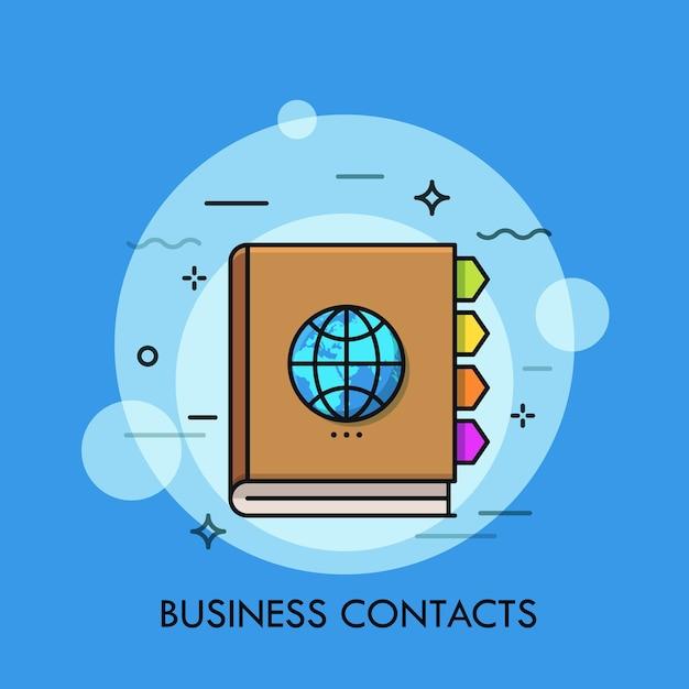 Notebook con segnalibri colorati e globo sulla copertina concetto di contatti commerciali comunicazione internazionale networking globale Vettore Premium