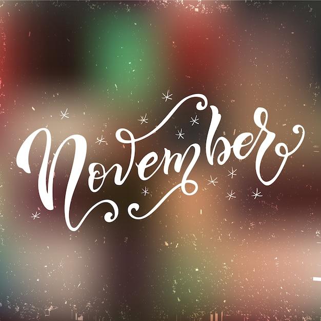 Biglietto postale di novembre. calligrafia moderna stagionale. Vettore Premium