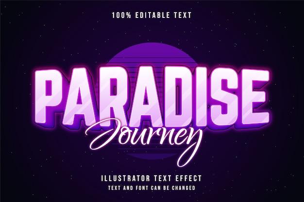 Viaggio in paradiso, stile di testo al neon viola con gradazione rosa effetto testo modificabile 3d Vettore Premium