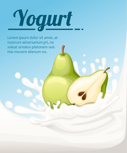 Yogurt al gusto di pera. spruzzi di latte e frutta pera. annunci di yogurt in. illustrazione su sfondo azzurro. posto per il tuo testo. Vettore Premium