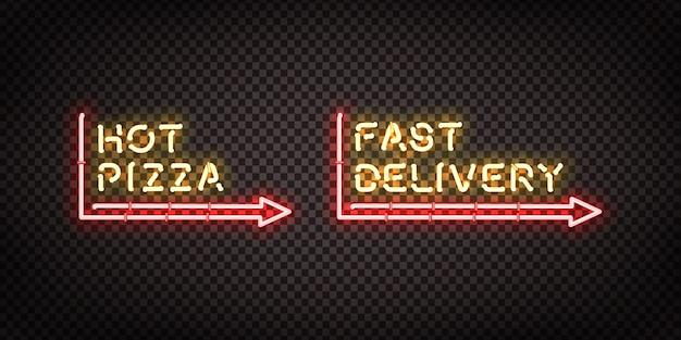 Insegna al neon realistica del logo hot pizza e fast delivery per la decorazione del modello e la copertura sullo sfondo trasparente. concetto di ristorante, caffetteria, pizzeria e cucina italiana. Vettore Premium