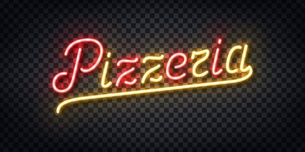 Insegna al neon realistica del logo di tipografia pizzeria per la decorazione del modello e la copertura sullo sfondo trasparente. concetto di ristorante, caffetteria, pizza e cibo italiano. Vettore Premium