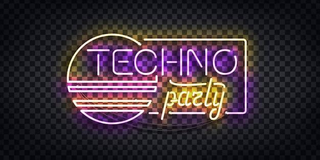 Insegna al neon realistica del logo techno party per la decorazione del modello e la copertura dell'invito sullo sfondo trasparente. concetto di discoteca e rave. Vettore Premium