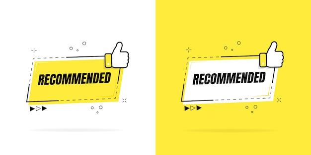 Etichetta consigliata con il pollice in alto. bandiera geometrica. raccomandazione di buona scelta. illustrazione. Vettore Premium