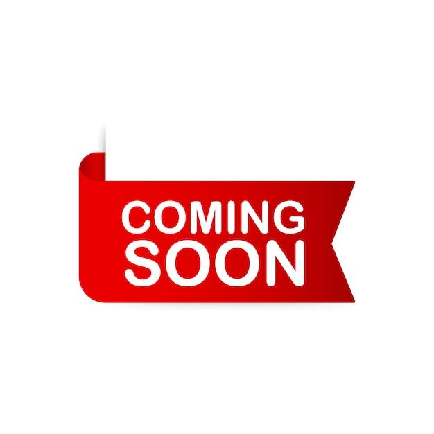 Il nastro rosso arriverà presto. banner promozionale in arrivo. illustrazione. Vettore Premium