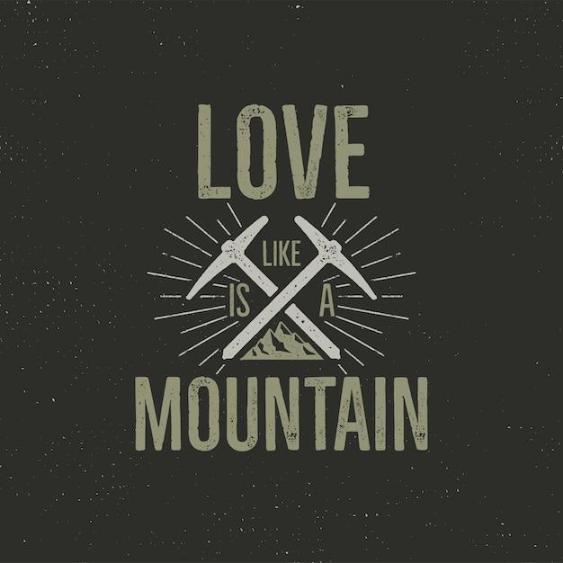 Campeggio retrò con testo, l'amore è come una montagna Vettore Premium