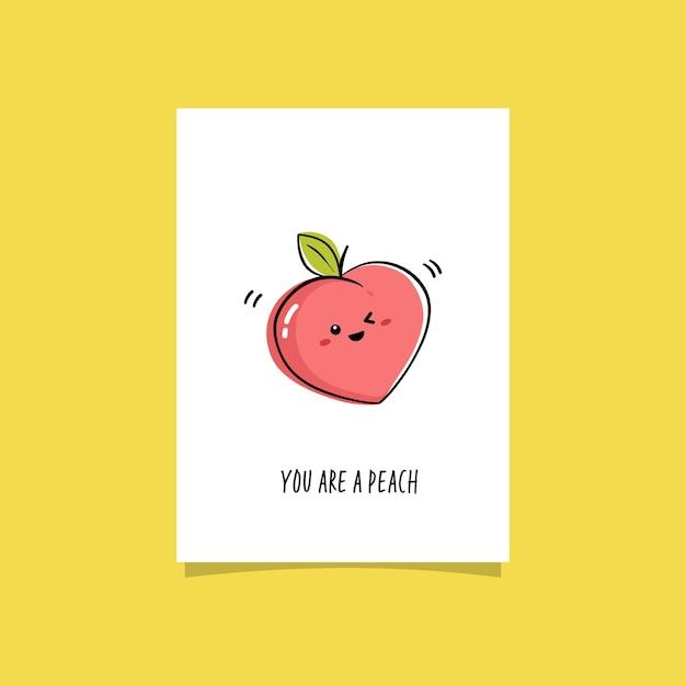 Illustrazione semplice con frutta e frase divertente. sei una pesca. design premade crad con illustrazione di pesca kawaii Vettore Premium