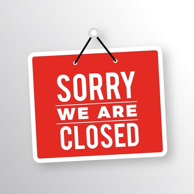 Siamo spiacenti, siamo chiusi cartello Vettore Premium