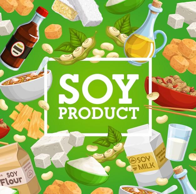 Soia o alimenti a base di soia di prodotti vegetali di legumi. tofu di fagioli di soia, latte, bottiglie di salsa e olio, tempeh, pelle di carne, pasta di miso, farina e tagliatelle, baccelli di fagioli e foglie verdi Vettore Premium