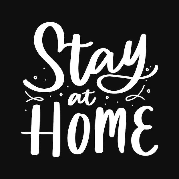 Resta a casa poster con scritte a mano Vettore Premium
