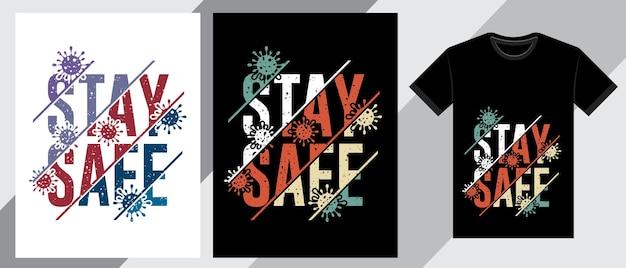 Mantieni il design della maglietta tipografica al sicuro Vettore Premium