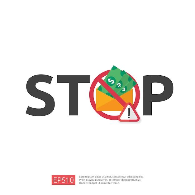 Concetto di stop e anti corruzione. corruzione di affari con denaro in una busta e segnale di avvertimento di divieto. illustrazione in stile piano per banner, sfondo, pagina di destinazione web e presentazione Vettore Premium