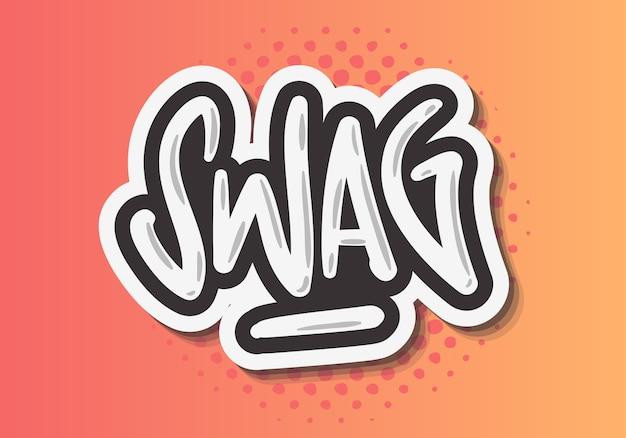 Swag etichetta segno logo disegnati a mano pennello lettering calligrafia tipo design graffiti tag stile Vettore Premium
