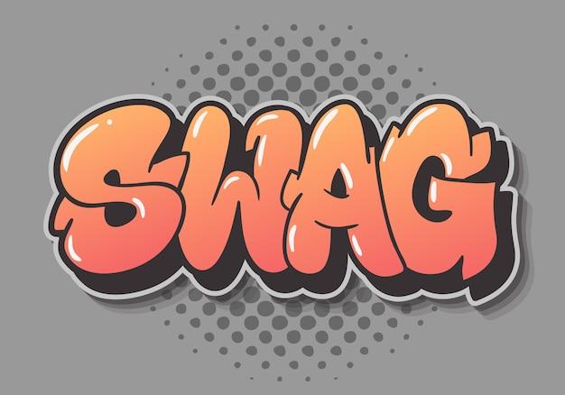 Swag etichetta segno logo disegnato a mano tipo di iscrizione design graffiti vomitare stile Vettore Premium