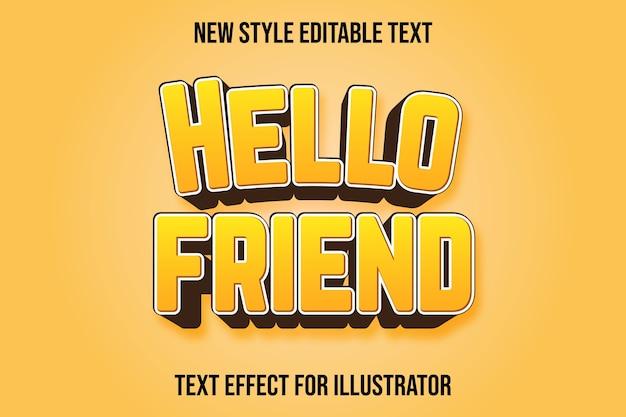Effetto testo 3d ciao amico colore sfumatura gialla e marrone Vettore Premium