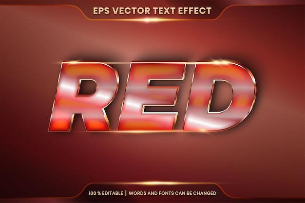 Effetto di testo in 3d parole rosse, stili di carattere modificabili in metallo realistico sfumato oro e combinazione di colori bronzo con concetto di luce bagliore Vettore Premium