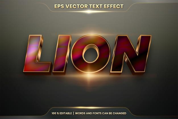 Effetto di testo in parole lion gold, tema stili di carattere modificabile in metallo realistico oro sfumato e combinazione colorata con il concetto di luce del chiarore Vettore Premium