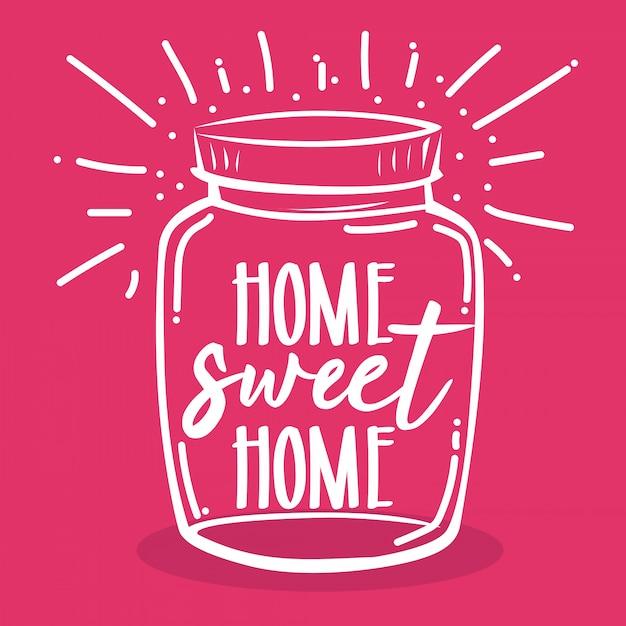 Tipografia mano lettering casa dolce casa citazione in barattolo di vetro Vettore Premium