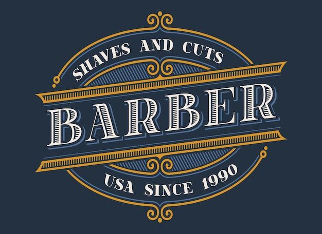 Logo da barbiere vintage sullo sfondo scuro. tutti gli elementi e il testo sono in gruppi separati Vettore Premium