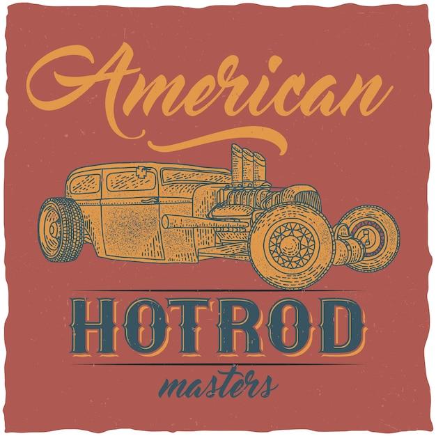 Design t-shirt vintage hot rod con illustrazione di un'auto personalizzata. Vettore Premium