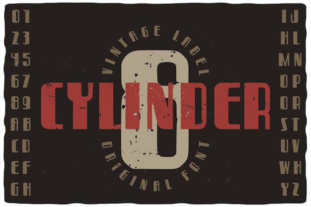Tipo di carattere etichetta vintage denominato otto cilindri. carattere tipografico retrò con lettere e numeri per qualsiasi tuo design come poster, t-shirt, logo, etichette, ecc. Vettore Premium