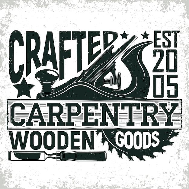 Logo vintage per la lavorazione del legno, timbro di stampa grange, emblema di tipografia di falegnameria creativa, Vettore Premium