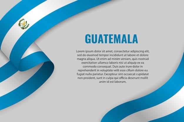 Sventolando in nastro o banner con bandiera del guatemala Vettore Premium