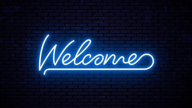 Benvenuto - modello di iscrizione pronto per insegna al neon. Vettore Premium