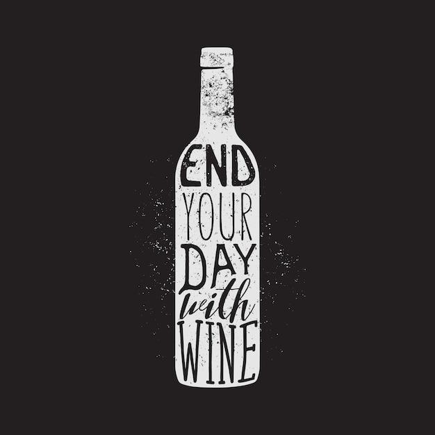 Design tipografico vino, design abbigliamento, stampa t-shirt. termina la giornata con la citazione del vino. Vettore Premium