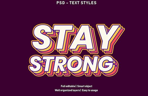 Blijf sterk in de stijlsjabloon voor teksteffecten Premium Psd