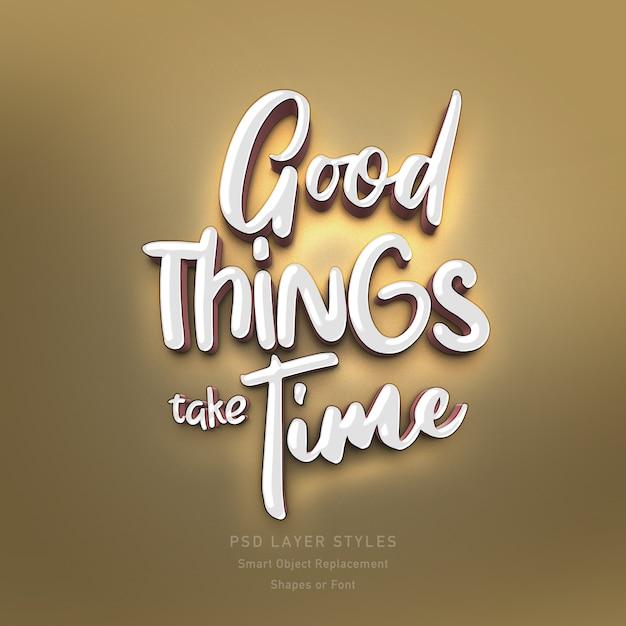 Las cosas buenas llevan tiempo psd de efecto de estilo de texto en 3d para fuentes o formas PSD Premium