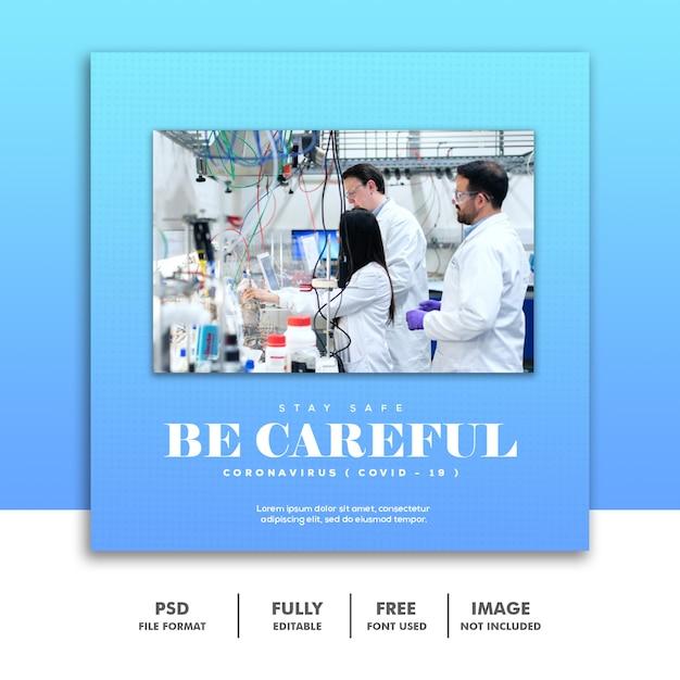Covid 19 social media-bannermalplaatje instagram, wees voorzichtig coronavirus Premium Psd