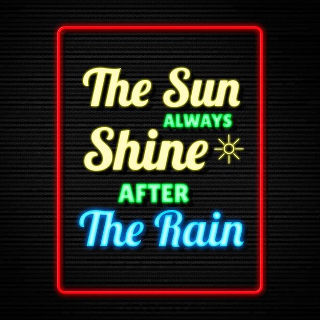 Inspirerende citaten zeggen dat de zon altijd schijnt na de regen in neonstijl p Premium Psd