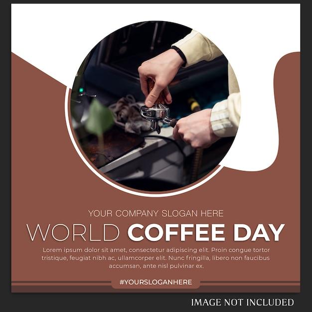 Plantilla de banner o publicación de instagram del día mundial del café PSD Premium