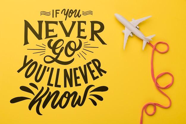 Se non andrai mai, non lo saprai mai. lettering motivazionale per il concetto di vacanza Psd Gratuite