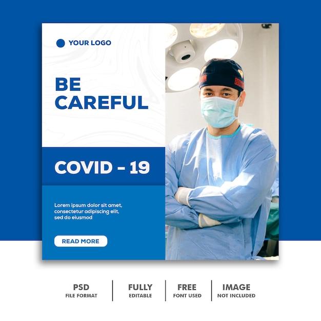 Social media post-sjabloon instagram, gezondheid coronavirus wees voorzichtig arts met masker Premium Psd
