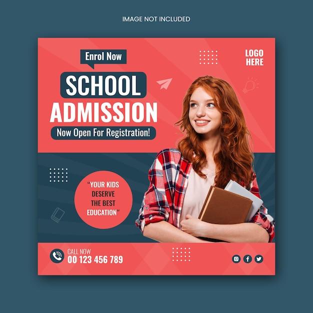 Modèle De Publication Et De Flyer Carré Sur Les Réseaux Sociaux D'admission à L'école PSD Premium