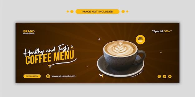 Menu de café saudável, capa do cronograma do facebook e modelo de banner da web Psd Premium
