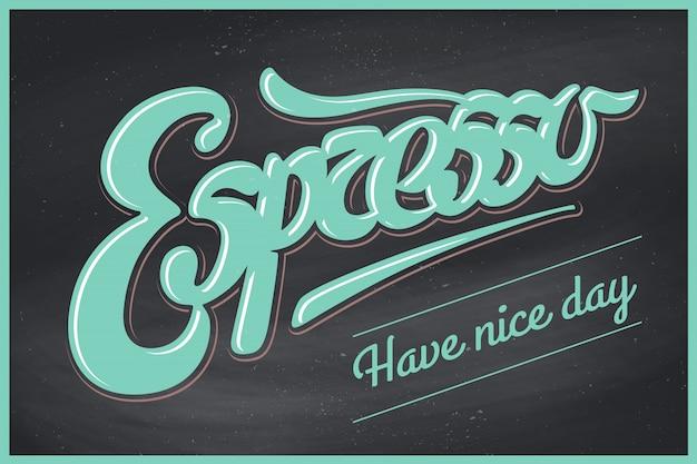 Affiche café avec lettrage dessiné à la main espresso et inscription passez une bonne journée Vecteur Premium
