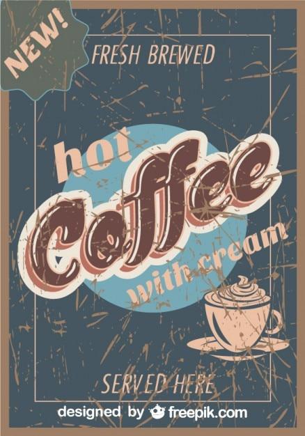 Affiche grunge de café cru Vecteur gratuit