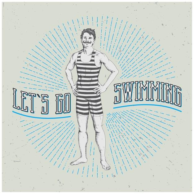 Affiche Homme Vintage Avec Slogan Drôle Allons Nager Illustration Vecteur gratuit