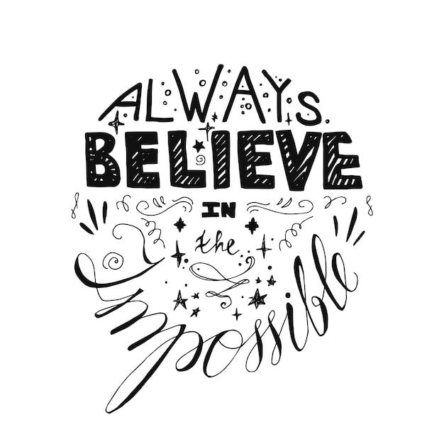 Affiche de motivation de lettrage. citation sur le rêve et la conviction pour le tissu, l'impression, la décoration Vecteur Premium