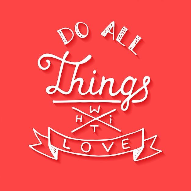 Aime toutes choses avec amour sur fond rouge Vecteur Premium